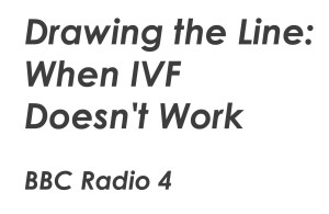 Drawing the Line when IVF doesn't work