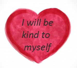 I will be kind to myself