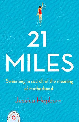 21 miles by jessica hepburn lesley pyne