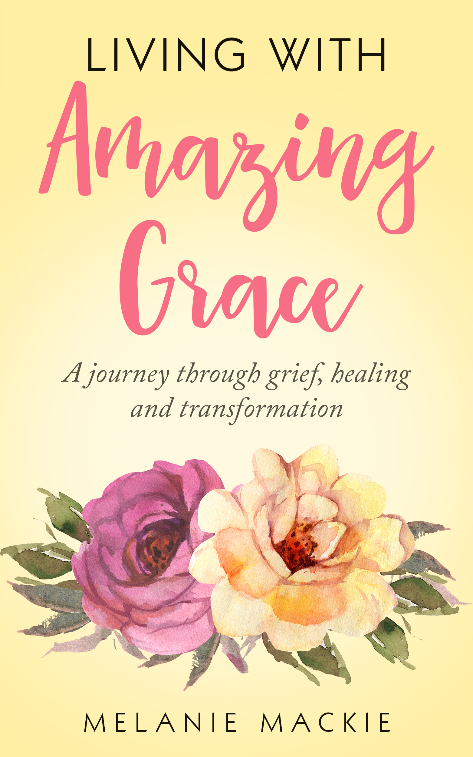 Living with Amazing Grace